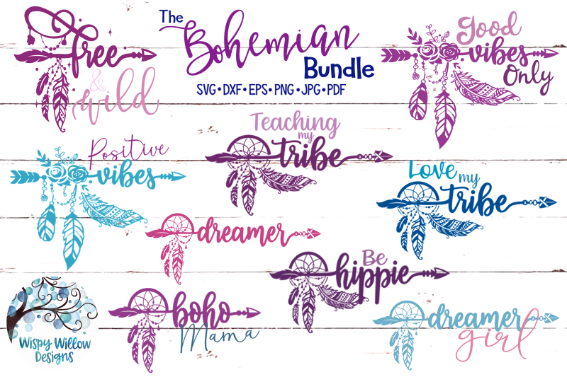 The Bohemian Svg Bundle Good Vibes Only Love My Tribe By Wispy