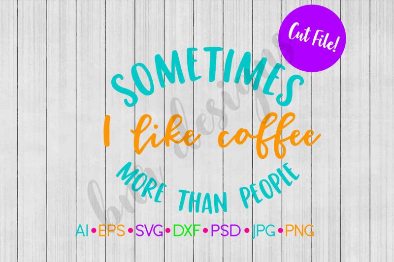 Coffee Svg Svg File Dxf By Bnr Designs Thehungryjpeg Com