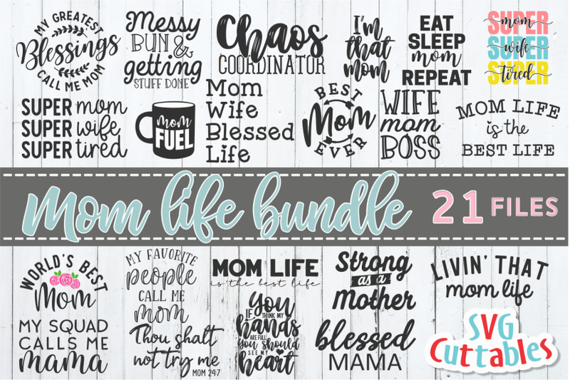 Mom Life Bundle Mother S Day Svg Cut File By Svg Cuttables