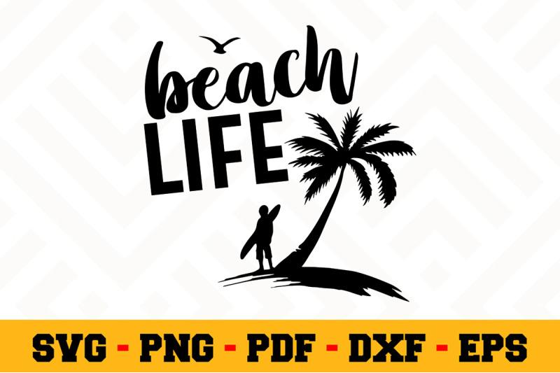 Beach Life Svg Beach Svg Cut File N028 By Svgartsy