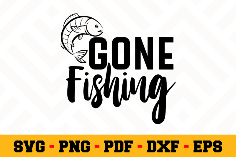 Download Gone Fishing Svg