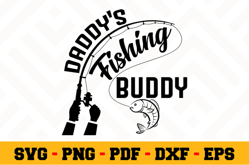 Download New Download Free Svg Files Creative Fabrica Dads Fishing Buddy Svg