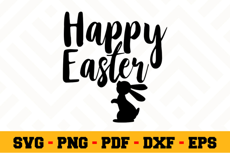 Happy Easter Svg Easter Svg Cut File N112 By Svgartsy