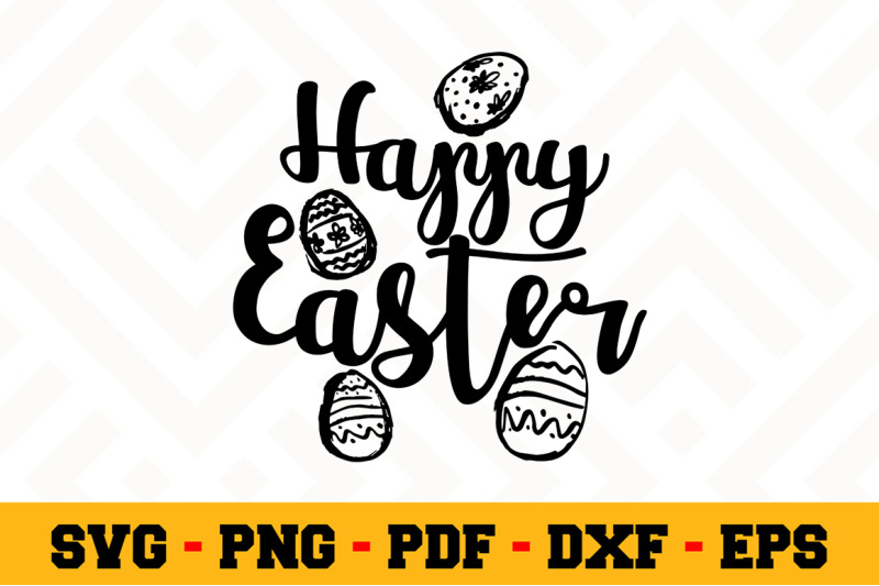 Happy Easter Svg Easter Svg Cut File N111 By Svgartsy