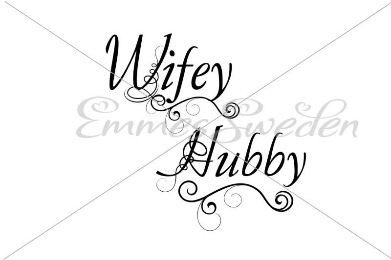 Hubby Wifey Svg By Emmessweden Thehungryjpeg Com