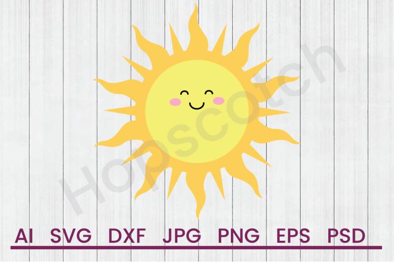 Happy Sun Svg File Dxf File By Hopscotch Designs