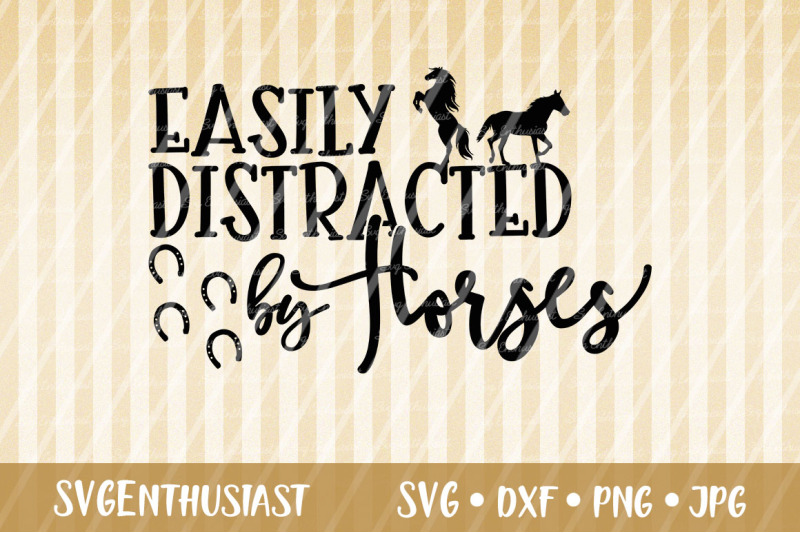 Easily Distracted By Horses Svg Cut File Farm Svg By