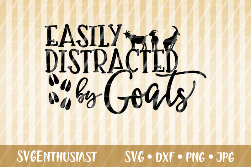 Easily Distracted By Goats Svg Cut File Farm Svg By Svgenthusiast