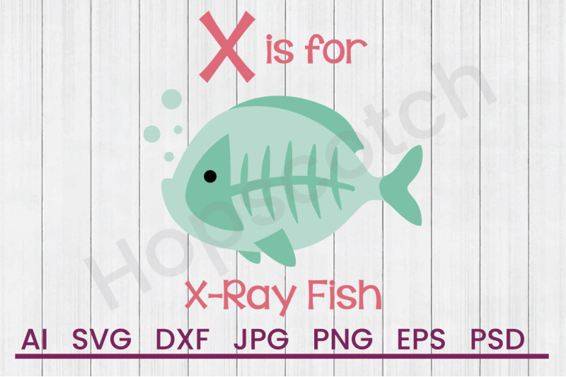 X For X Ray Fish Svg File Dxf File By Hopscotch Designs