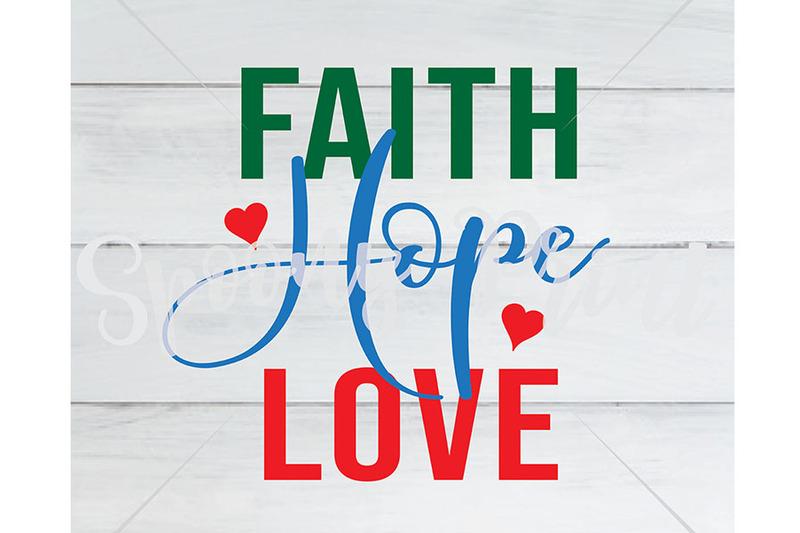 Faith Hope Love Svg By Spoonyprint Thehungryjpeg Com