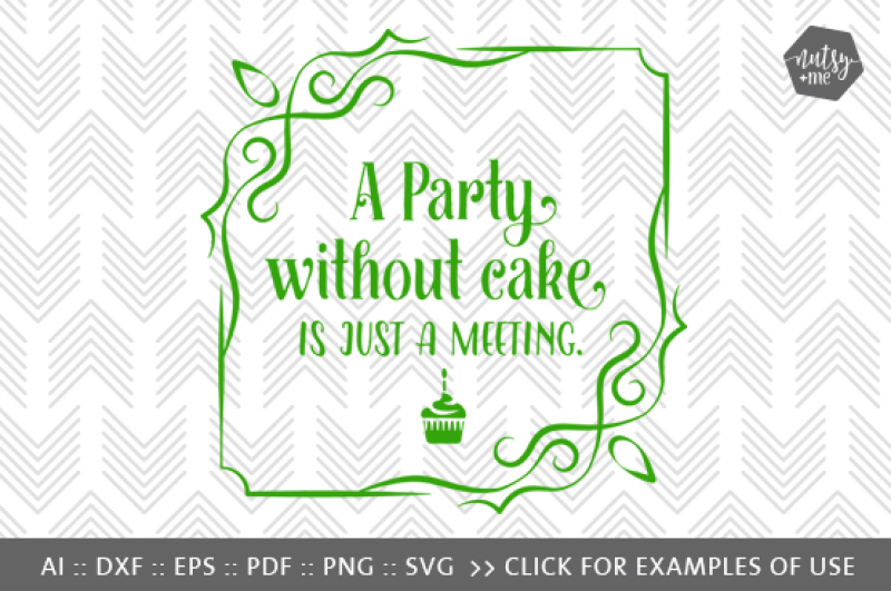 View A Party Without Cake (Version 1) – Svg, Png & Vector Cut File PNG
