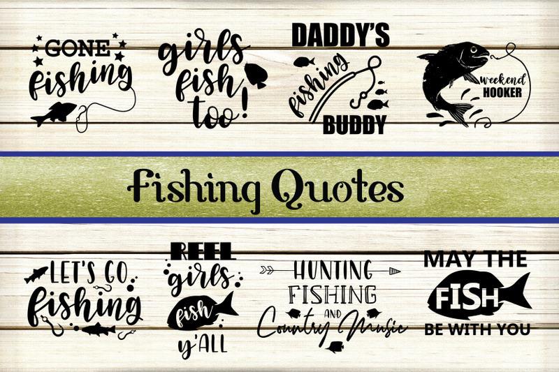 Fishing Quotes Bundle By Yamini Thehungryjpeg Com