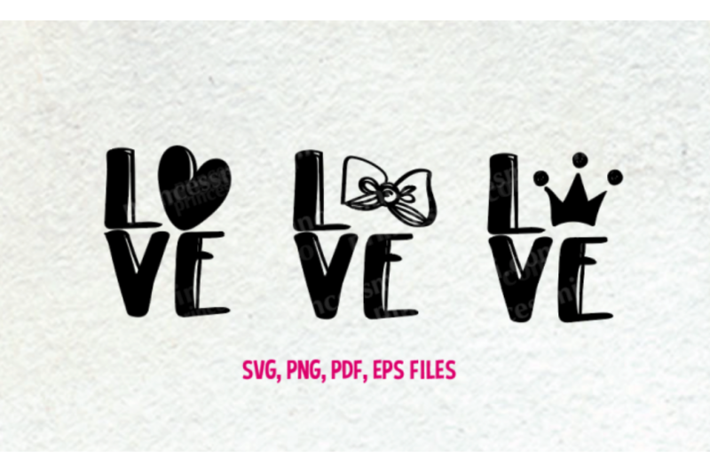 Love Bow And Crown Set For Girl Svg Eps Png File By Princessmi