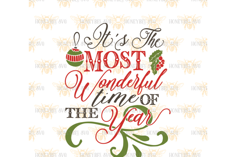 Free It S The Most Wonderful Time Of The Year Crafter File Free Download Cut Files Svg Png Dxf