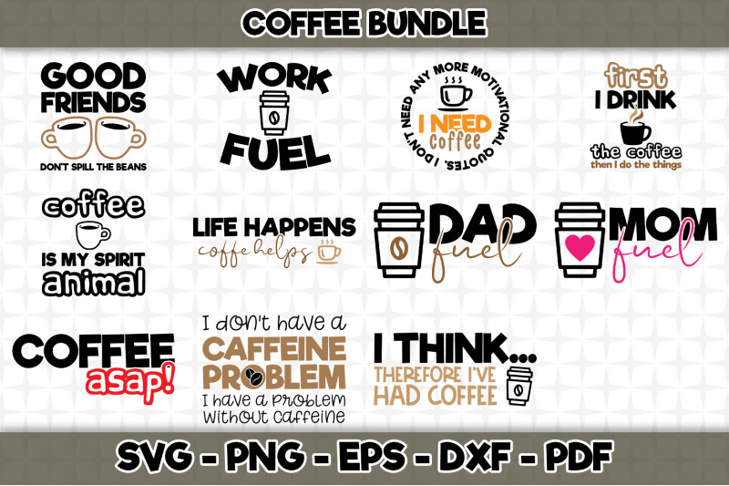 Coffee Svg Bundle 11 Designs Included Svg Cut Files By
