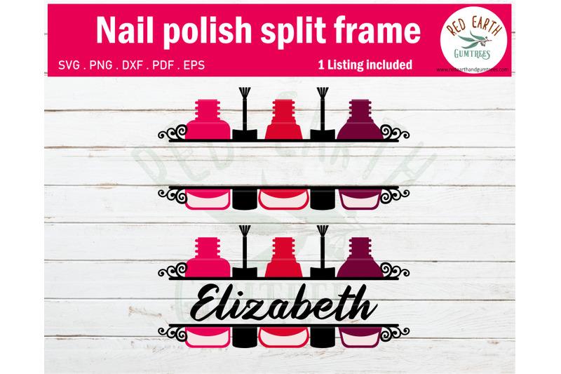 Nail Polish Split Monogram Frame Svg Nail Tech Split Monogram