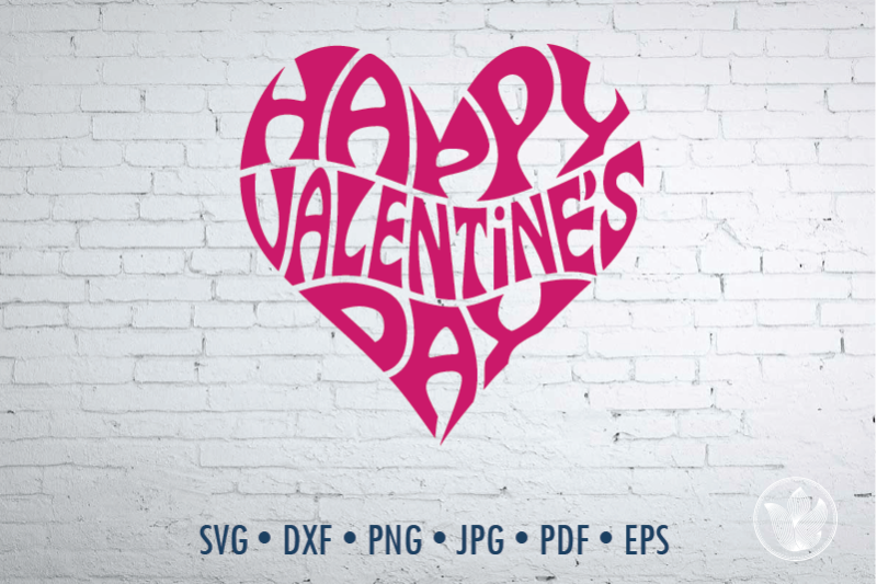 Happy Valentine S Day Word Art In Heart Svg Dxf Eps Png By