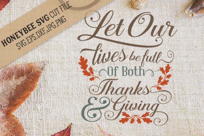 Download Free Let Our Lives Be Full Of Thanks And Giving Crafter File