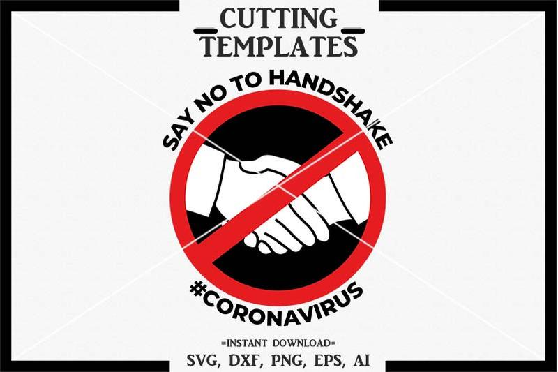 Say No To Handshake Corona Virus Silhouette Cricut Cameo Svg