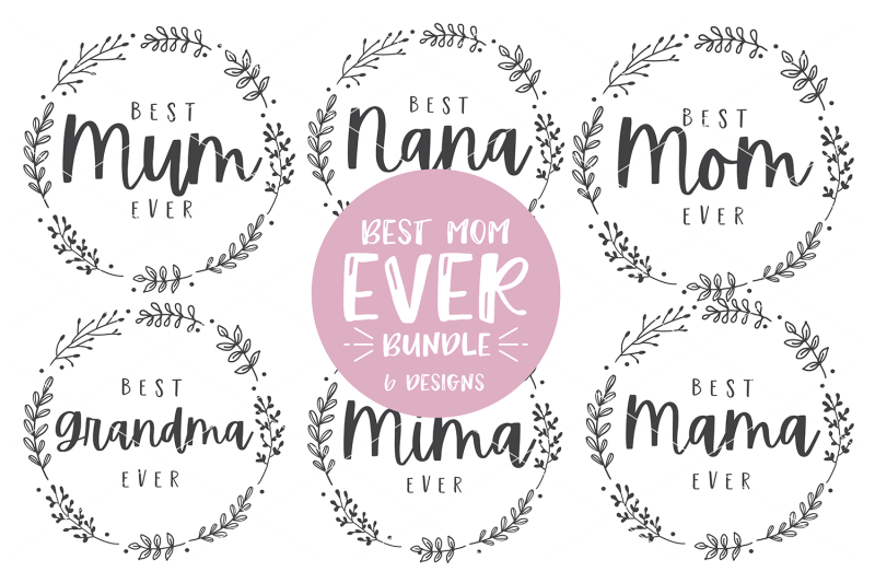 Best Mom Ever Bundle Mother 039 S Day Svg Dxf Png By