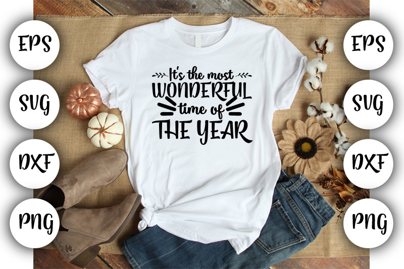 It S The Most Wonderful Time Of The Year Svg Dxf Eps Png By Srbesu Thehungryjpeg Com
