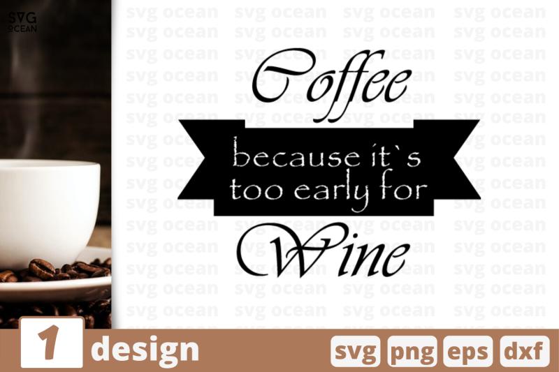 1 Coffee Wine Svg Bundle Quotes Cricut Svg By Svgocean