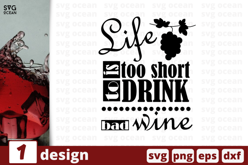 1 Life Is Too Short To Drink Bad Wine Svg Bundle Quotes Cricut