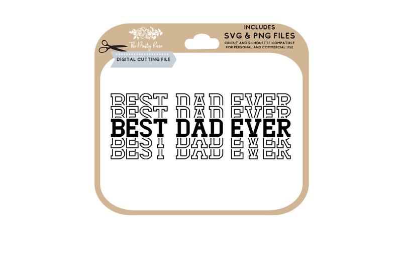 Best Dad Ever Stacked Best Dad Ever Svg Cutting Files By The