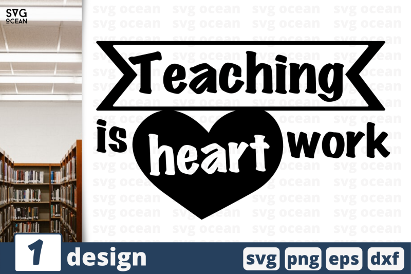 1 Teaching Is Heart Work Svg Bundle Quotes Cricut Svg By Svgocean