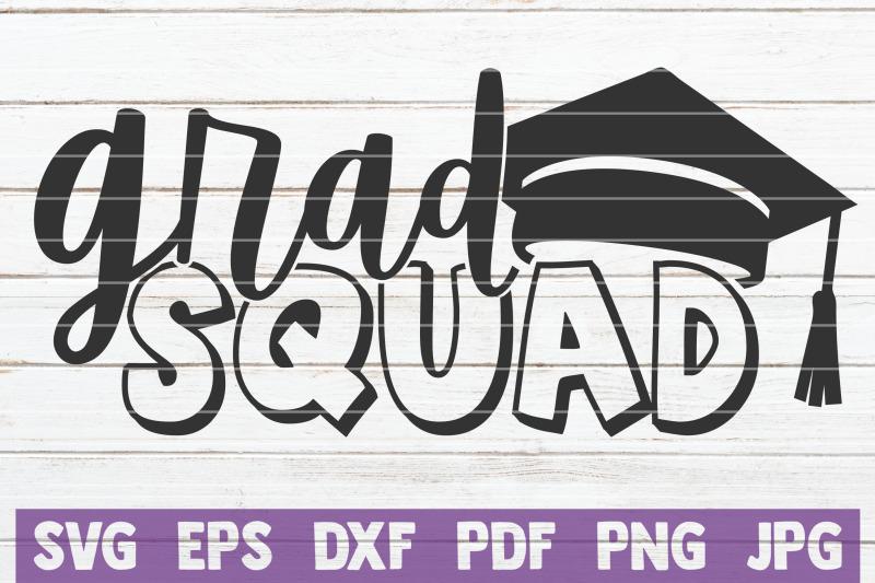 Grad Squad Svg Cut File By Mintymarshmallows Thehungryjpeg Com