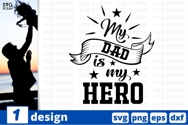 1 My Dad Is My Hero Svg Bundle Father S Day Quotes Cricut Svg By