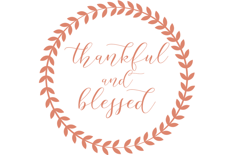 Free Thankful and Blessed SVG Crafter File - The Best Free