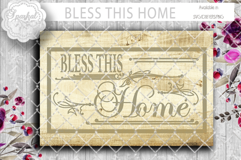 Bless This Home Cutting Design Scalable Vector Graphics Design Cut Files Design Vector