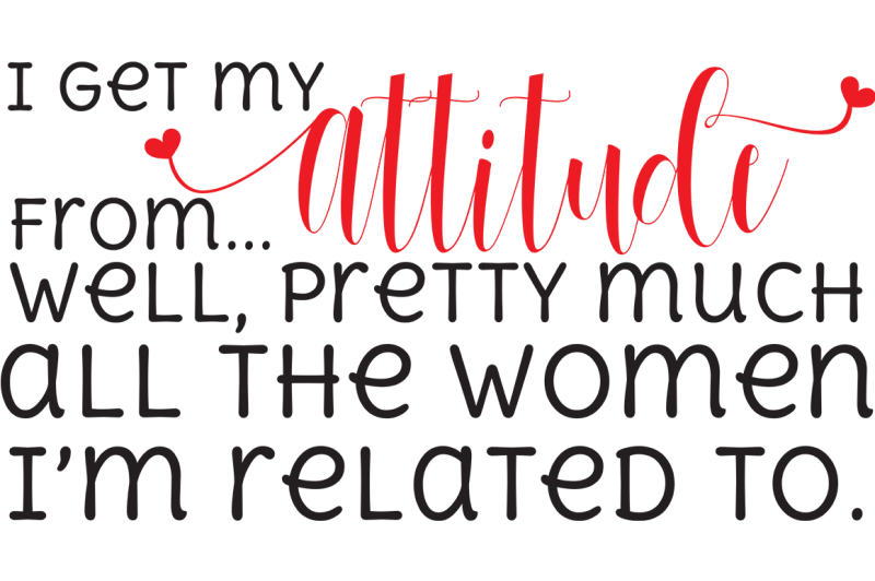 Free I Get My Attitude Svg Crafter File Best Modern Fonts 2020 Best Svg Cut File