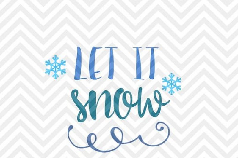 Let It Snow Christmas Snowflake Snowman Svg And Dxf Cut File Png Download File Cricut Silhouette By Kristin Amanda Designs Svg Cut Files Thehungryjpeg Com