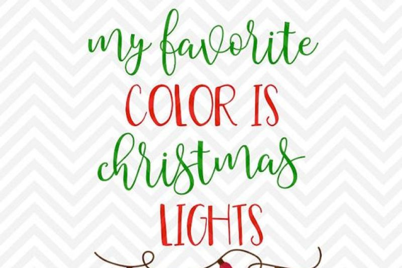 Christmas Lights Silhouette Png.My Favorite Color Is Christmas Lights Svg And Dxf Cut File