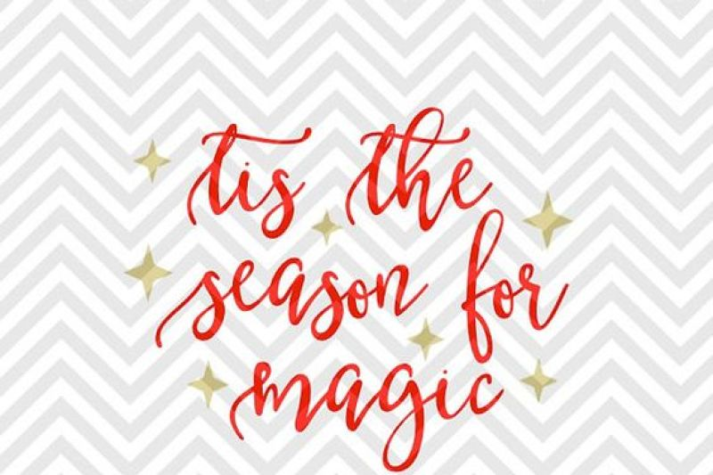 Free Tis The Season For Magic Christmas Svg And Dxf Cut File Png Download