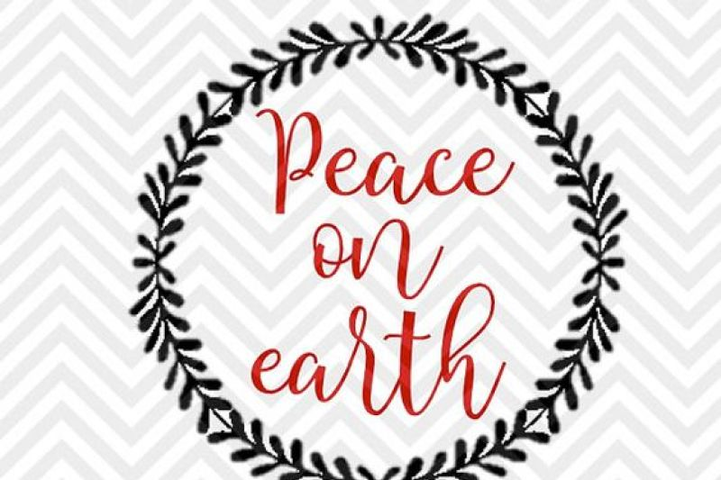 Peace On Earth Christmas Svg And Dxf Cut File Png Download