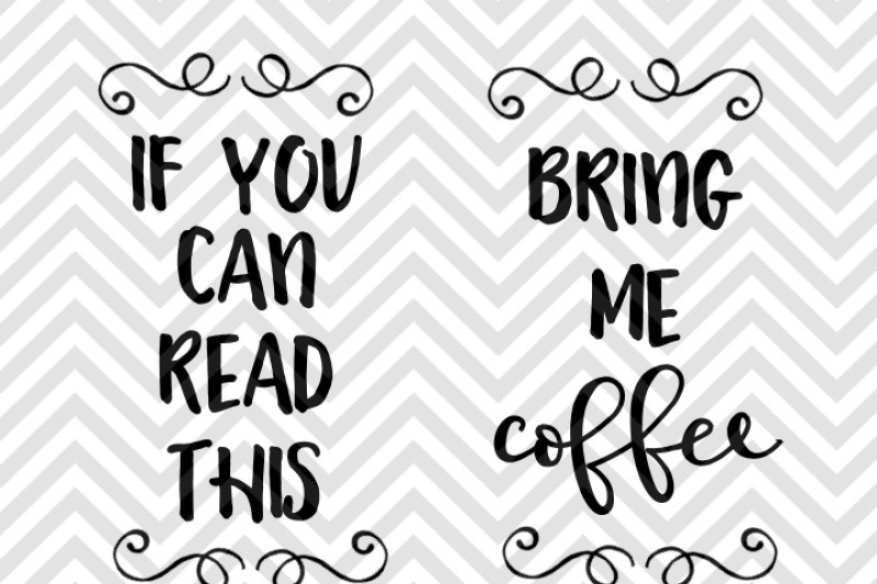 Free If You Can Read This Bring Me Coffee Socks SVG and DXF