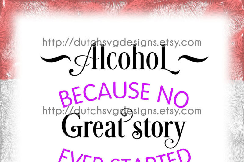 Text Cutting File Alcohol In Jpg Png Svg Eps Dxf For Cricut