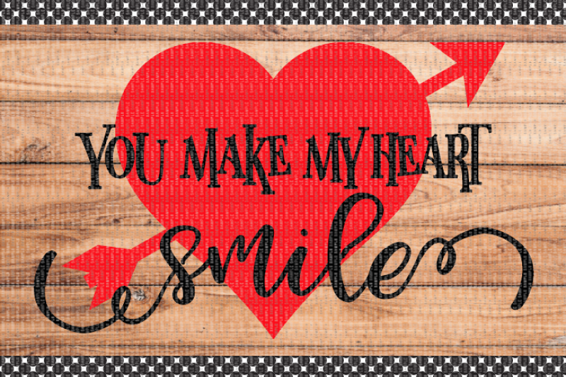 You Make My Heart Smile By Milissa Martini Designs ...