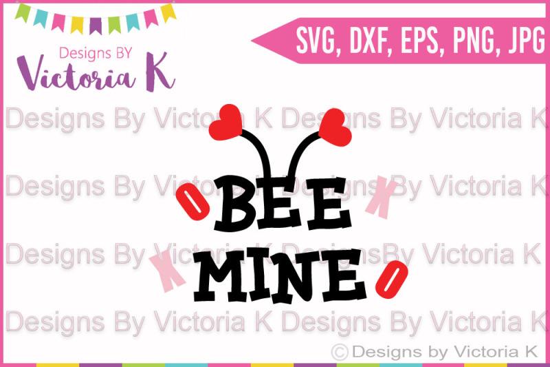 Valentine S Day Bee Mine Svg Love Svg Dxf Svg Cricut