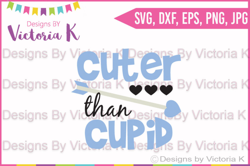 Cuter Than Cupid Valentine S Day Love Cupid Svg Dxf Cricut Silhouette Cut File Scalable Vector Graphics Design Free Border Svg Cut Files