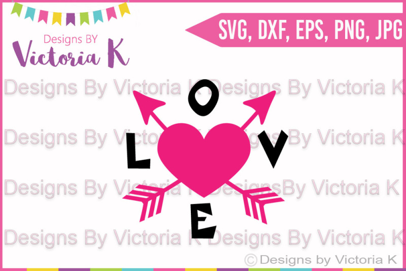 Love Arrow Valentine S Day Love Svg Dxf Silhouette Cricut Cut File Scalable Vector Graphics Design Free Moana Svg File