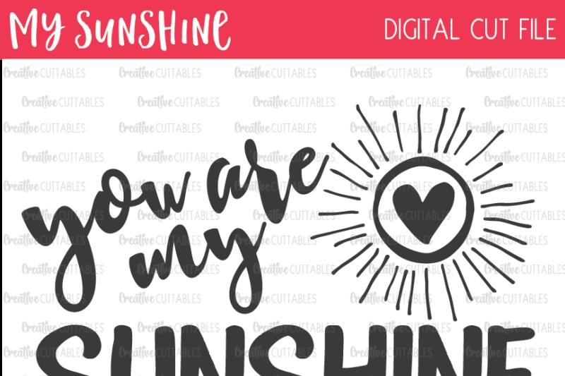 You Are My Sunshine Svg Digital Cut File Design Download Svg Files Games