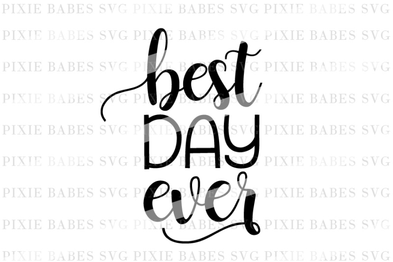 Free Best Day Ever Crafter File Download Free Svg Quotes File