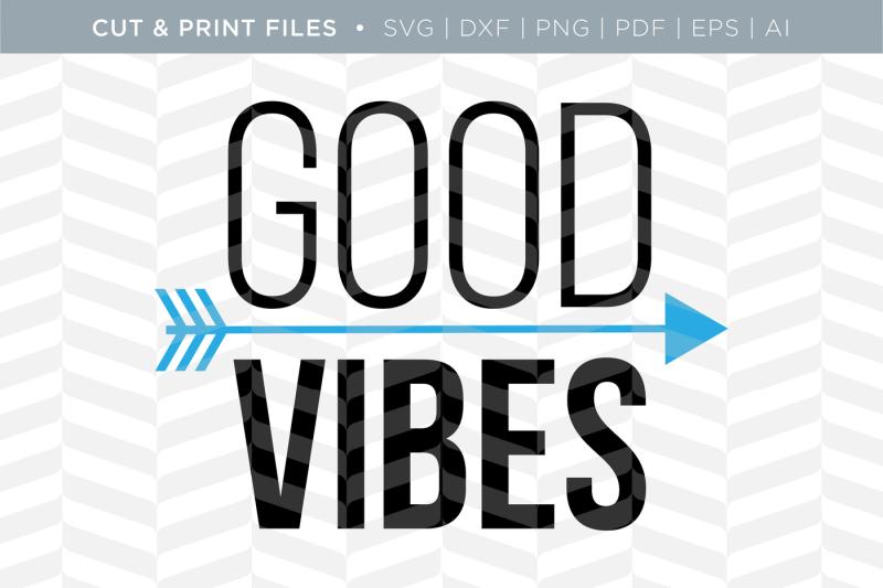 18+ Good Vibes – Dxf/Svg/Png/Pdf Cut & Print Files Design
