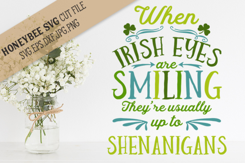 ac8efc57a Free When Irish Eyes are Smiling Shenanigans cut file Crafter File ...