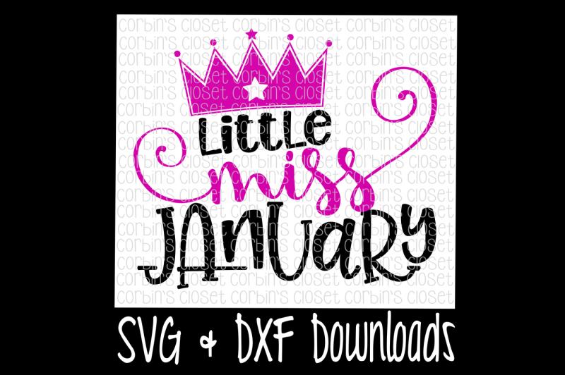 Little Miss January Cut File Design Download Svg Files Monogram Frames