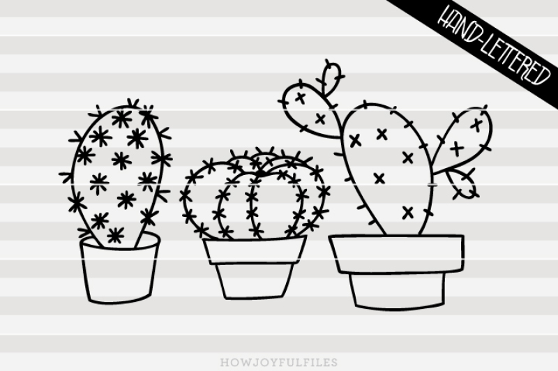 Cactus Svg Png Pdf Hand Drawn Lettered Cut File Graphic